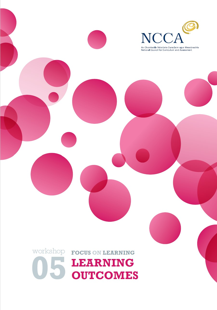 NCCA Focus on Learning Booklet 5 Learning Outcomes