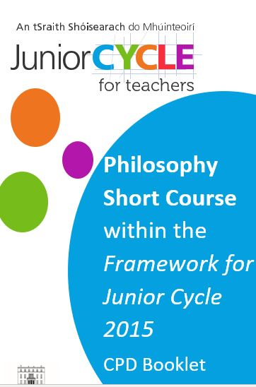 Philosophy Short Course within the Framework for Junior Cycle 2015
